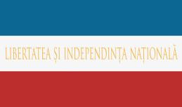 """Steag cu motto """"LIBERTATEA ȘI INDEPENDENȚA NAȚIONALĂ"""""""