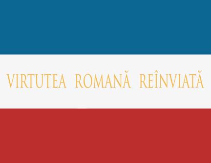 """Steag cu motto """"VIRTUTEA ROMANA REÎNVIATĂ"""""""